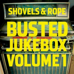 Shovels & Rope - Patience (with The Milk Carton Kids)
