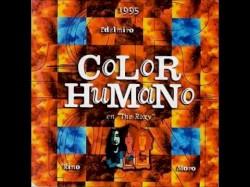 Color Humano - Sílbame, oh cabeza