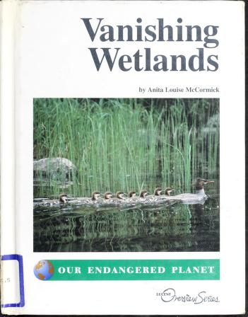 Cover of: Vanishing wetlands   Anita Louise McCormick
